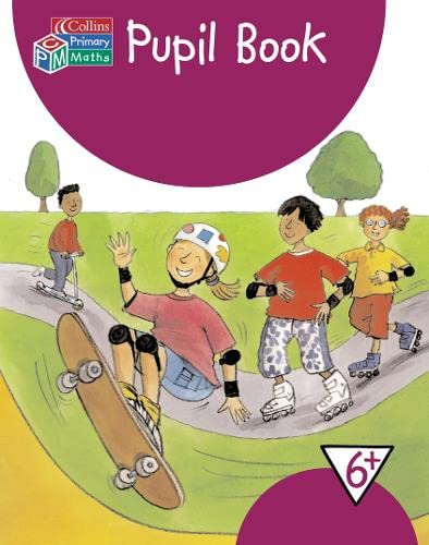 9780007146703: Year 6+ Pupil's Book (Collins Primary Maths)