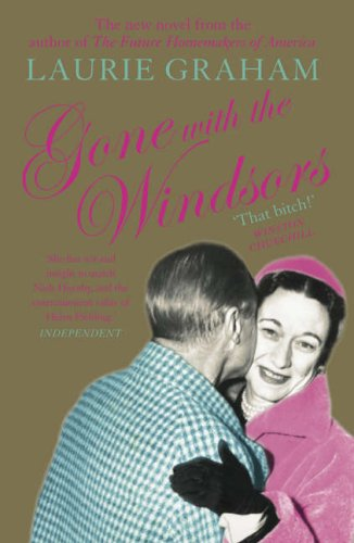 9780007146758: Gone With the Windsors