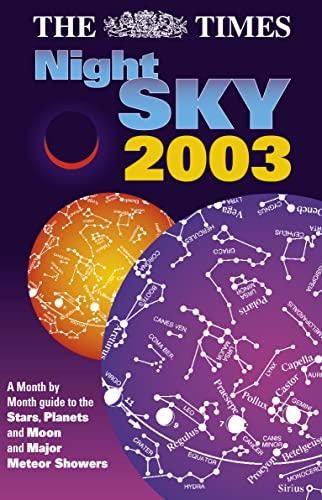 9780007146796: The Times Night Sky 2003