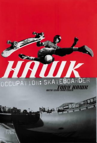 9780007146864: Hawk: Occupation Skateboarder