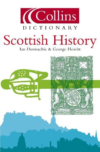 9780007147106: Scottish History (Collins Dictionary of)