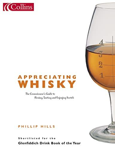 9780007147137: Appreciating Whisky