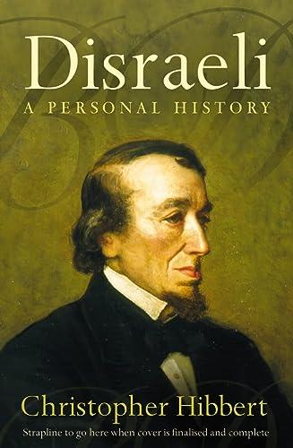 9780007147175: Disraeli: A Personal History