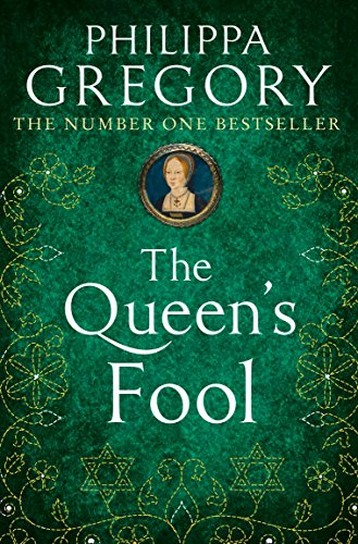 Queens Fool: Philippa Gregory