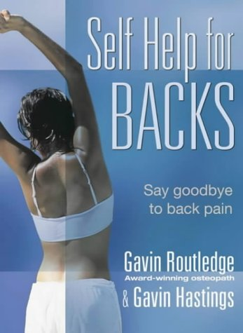 9780007147441: Self Help for Backs: Say Goodbye to Back Pain