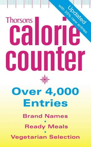 9780007147465: Thorsons Calorie Counter
