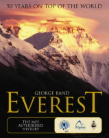 9780007147489: EVEREST: THE MEF AUTHORISED 50TH ANNIVERSARY VOLUME: 50 years on top of the World