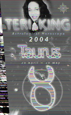 9780007147694: Teri King's Astrological Horoscope for 2004: Taurus