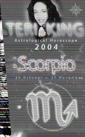 9780007147700: Teri King Astrological Horoscope 2004: Scorpio