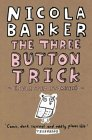 9780007147984: The Three Button Trick: Selected Stories