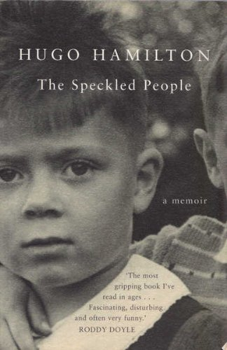 The Speckled People.: Hamilton, Hugo.