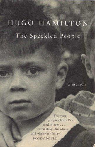 The Speckled People.: Hamilton, Hugo.