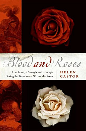 9780007148080: Blood and Roses: One Family's Struggle and Triumph During the Tumultuous Wars of the Roses