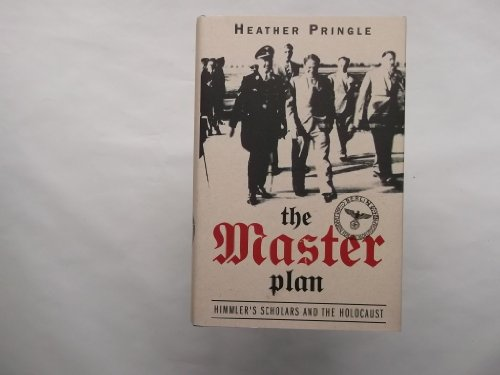 9780007148127: Master Plan Himmler's Scholars and the Holocaust