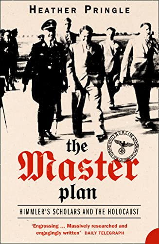 9780007148134: The Master Plan: Himmler's Scholars and the Holocaust