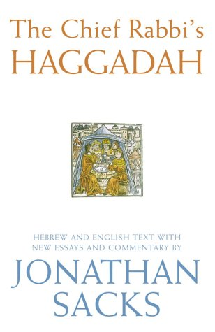 9780007148257: The Chief Rabbi's Haggadah: Hebrew and English Text with New Essays and Commentary