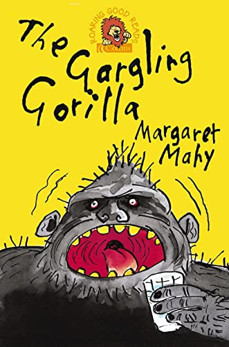 9780007148400: The Gargling Gorilla (Roaring Good Reads)