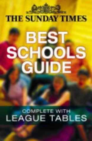 9780007148554: The Sunday Times Best Schools In The Uk Guide