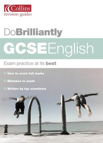 9780007148561: GCSE English (Do Brilliantly at...)