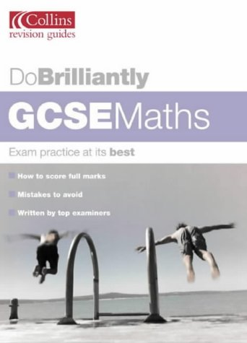 9780007148608: Do Brilliantly At - GCSE Maths