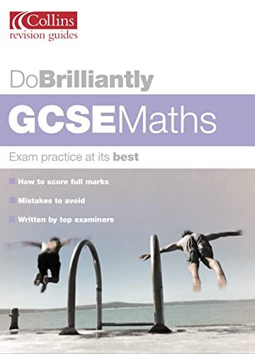 9780007148608: GCSE Maths (Do Brilliantly at...)