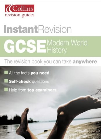 9780007148639: Instant Revision - GCSE Modern World History (Collins Study & Revision Guides)