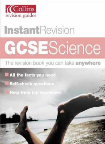9780007148653: Instant Revision - GCSE Science (Collins Study & Revision Guides)
