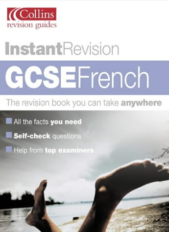 9780007148684: Instant Revision - GCSE French (Collins Study & Revision Guides)
