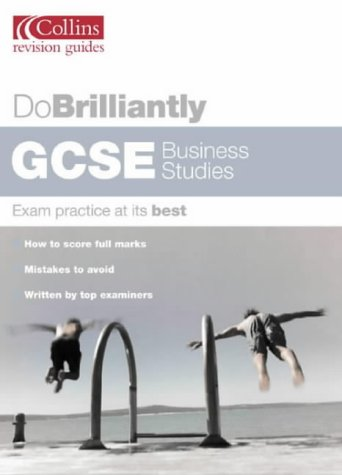9780007148769: GCSE Business Studies (Do Brilliantly at...)
