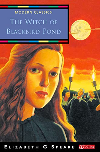 The Witch of Blackbird Pond (Collins Modern: Speare, Elizabeth George