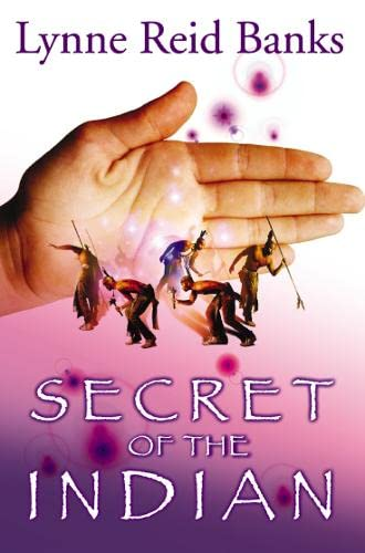 9780007149001: Secret of the Indian (Indian in the Cupboard)