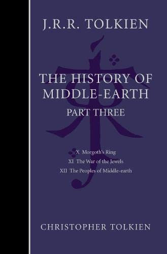 9780007149179: The History of Middle-earth: Part 3 (Pt. 3)