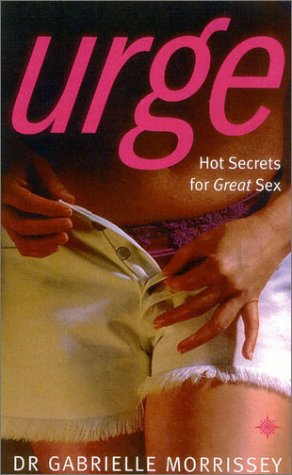 9780007149339: Urge: Hot Secrets for Great Sex