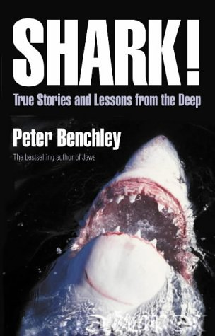 9780007149414: Shark!: True Stories and Lessons from the Deep