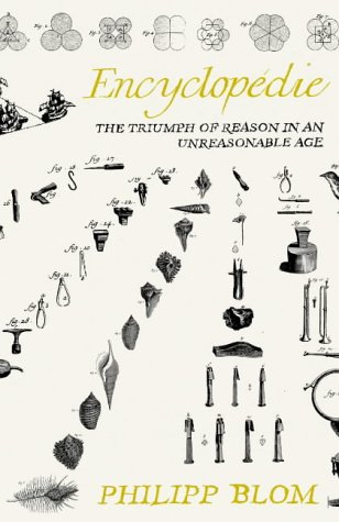9780007149469: Encyclopédie: The triumph of reason in an unreasonable age