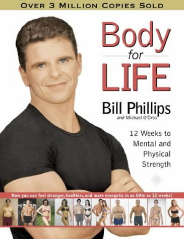 9780007149674: Body for Life: 12 Weeks to Mental and Physical Strength