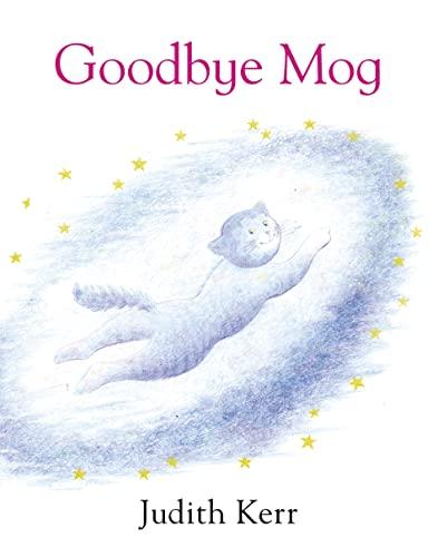 9780007149681: Goodbye Mog
