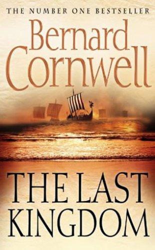 9780007149919: The Last Kingdom
