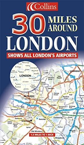 9780007150038: 30 Miles Around London