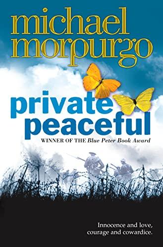 Private Peaceful: Morpurgo, Michael
