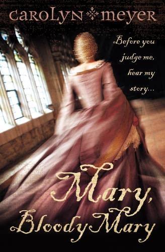 9780007150298: Mary, Bloody Mary