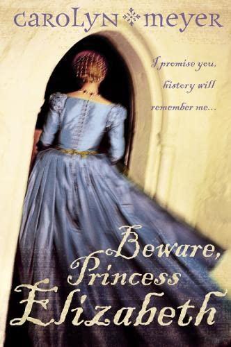 9780007150304: Beware, Princess Elizabeth