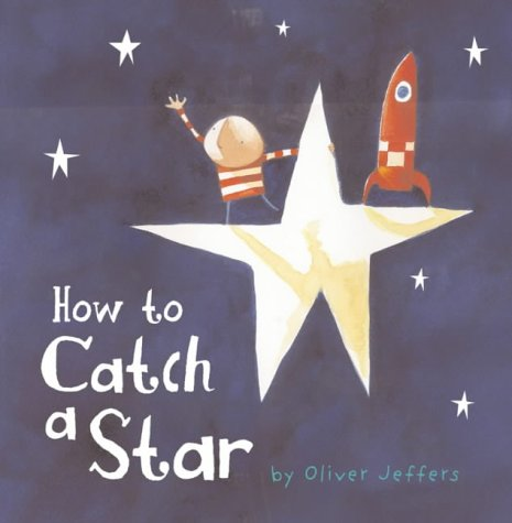 9780007150335: How to Catch a Star