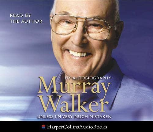 9780007150441: Murray Walker: Unless I'm Very Much Mistaken