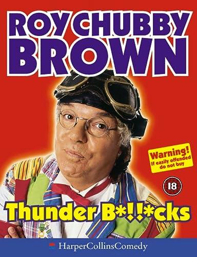 9780007150502: Thunder B*!!*cks (HarperCollins Audio Comedy)