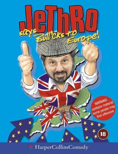 9780007150571: Jethro Says Bull'cks to Europe (HarperCollins Audio Comedy)