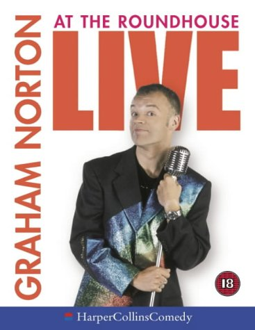 Live at the Roundhouse (HarperCollins Audio Comedy) (9780007150595) by Graham Norton