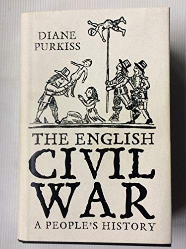 9780007150618: The English Civil War: A People's History