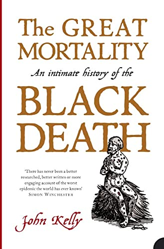 9780007150700: The Great Mortality: An Intimate History of the Black Death