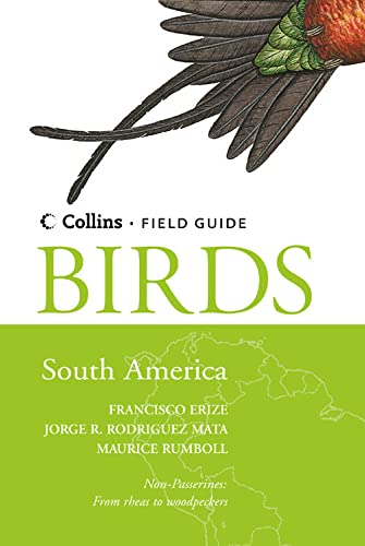 9780007150847: Birds of South America: Non-Passerines (Collins Field Guide)